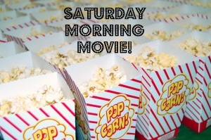 Saturday Movie